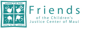 Friends of the Children's Justice Center of Maui