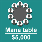 Mana Table $5,000